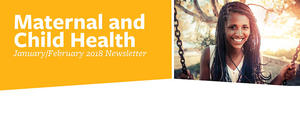 The  January/February 2018 MCAH Newsletter is headed with a photo of a smiling